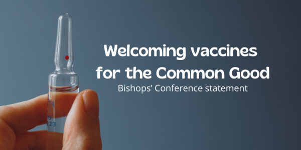 """""""Welcoming vaccines for the Common Good"""""""